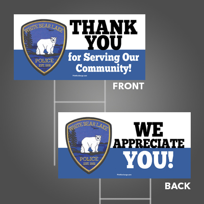 White Bear Police Thank You Sign