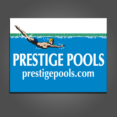 Prestige Pool Yard Signs